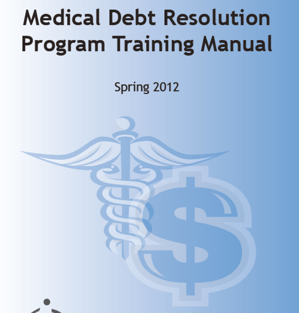 This extensive manual gives background on the issue of medical debt and  strategies for how to help a client resolve the issue, including Private  Insurance ...